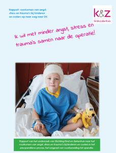 Rapport minder angst stress trauma's operatie
